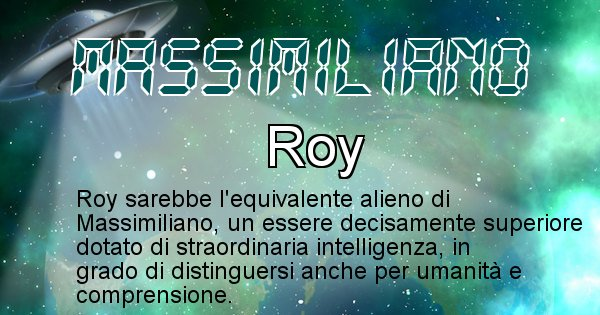 Massimiliano - Nome alieno corrispondente a Massimiliano