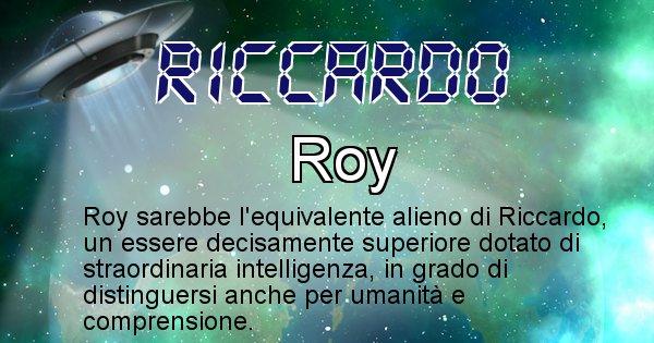 Riccardo - Nome alieno corrispondente a Riccardo