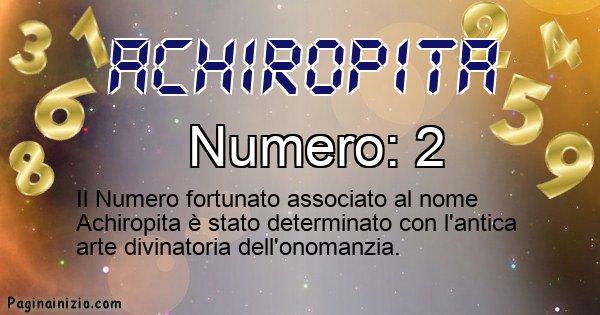 Achiropita - Numero fortunato per Achiropita