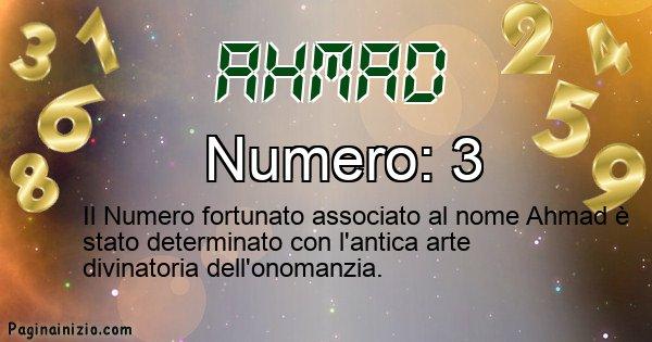 Ahmad - Numero fortunato per Ahmad