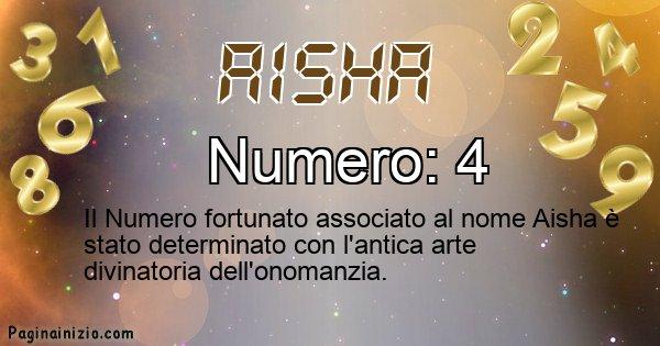 Aisha - Numero fortunato per Aisha
