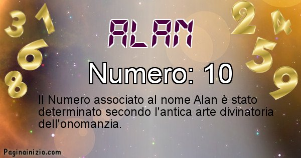 Alan - Numero fortunato per Alan