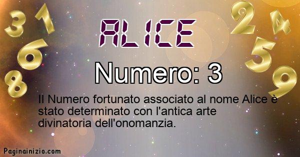 Alice - Numero fortunato per Alice