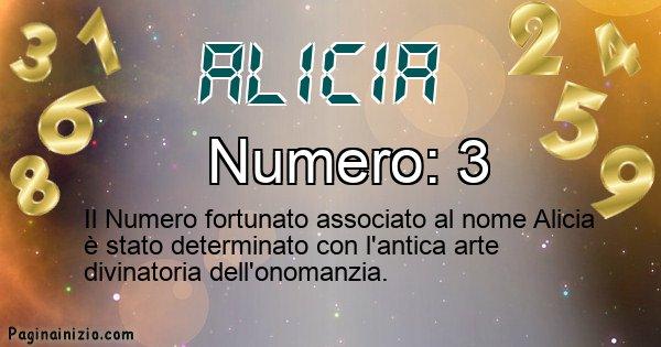 Alicia - Numero fortunato per Alicia