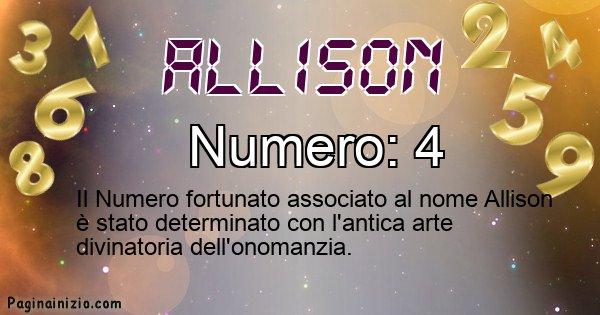 Allison - Numero fortunato per Allison