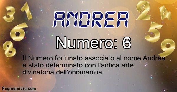 Andrea - Numero fortunato per Andrea