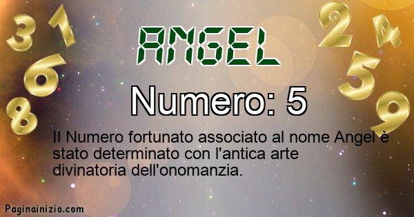 Angel - Numero fortunato per Angel