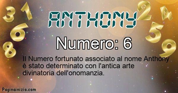 Anthony - Numero fortunato per Anthony