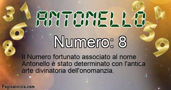 Antonello - Numero fortunato per Antonello