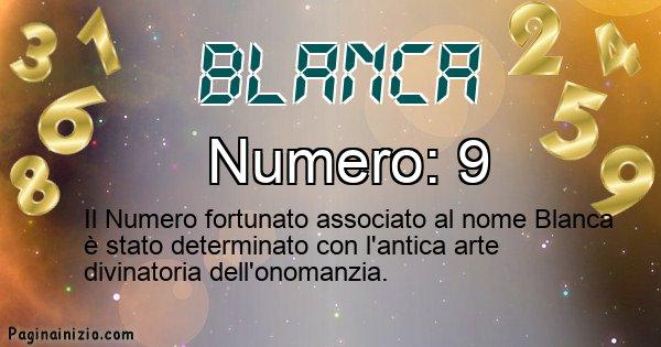 Blanca - Numero fortunato per Blanca