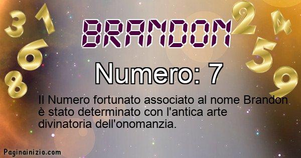 Brandon - Numero fortunato per Brandon