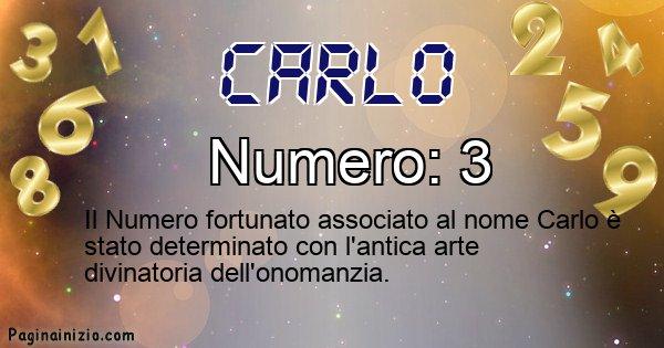 Carlo - Numero fortunato per Carlo