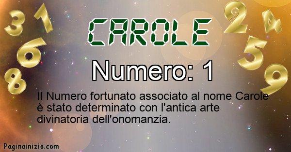 Carole - Numero fortunato per Carole
