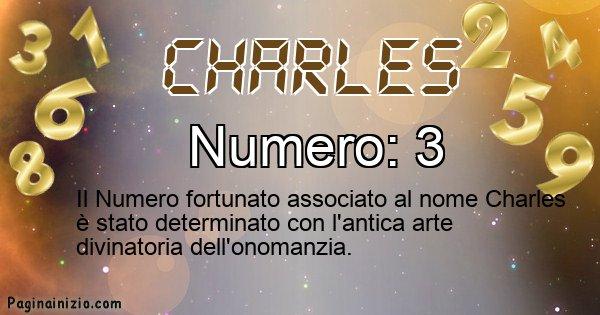 Charles - Numero fortunato per Charles