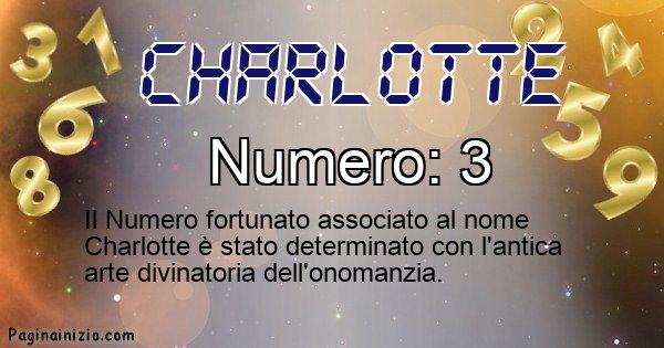 Charlotte - Numero fortunato per Charlotte
