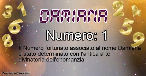 Damiana - Numero fortunato per Damiana
