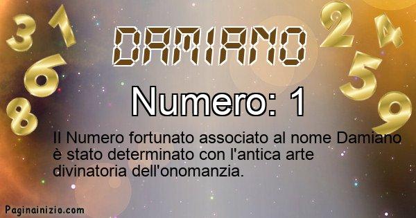 Damiano - Numero fortunato per Damiano