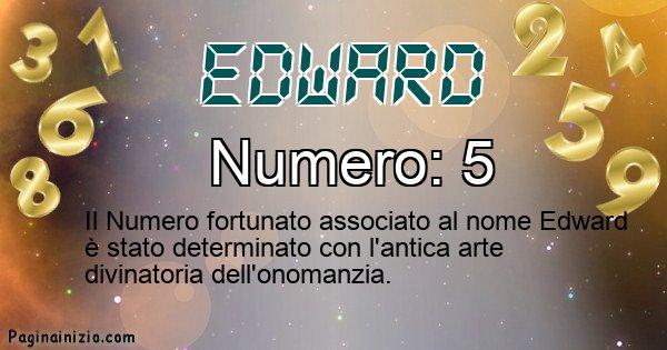 Edward - Numero fortunato per Edward