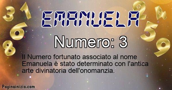 Emanuela - Numero fortunato per Emanuela