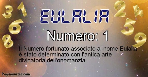 Eulalia - Numero fortunato per Eulalia