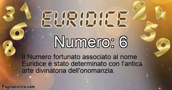 Euridice - Numero fortunato per Euridice