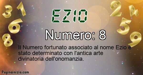 Ezio - Numero fortunato per Ezio