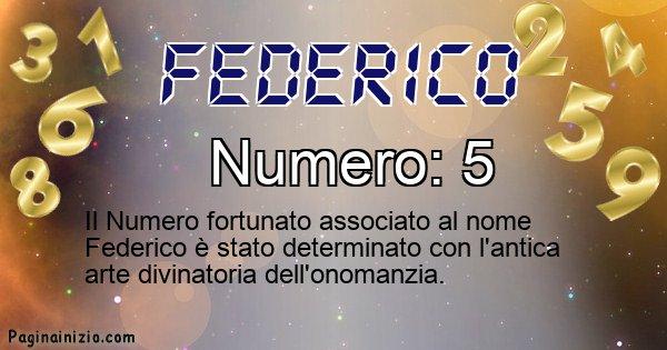 Federico - Numero fortunato per Federico