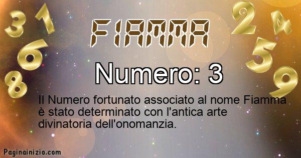 Fiamma - Numero fortunato per Fiamma