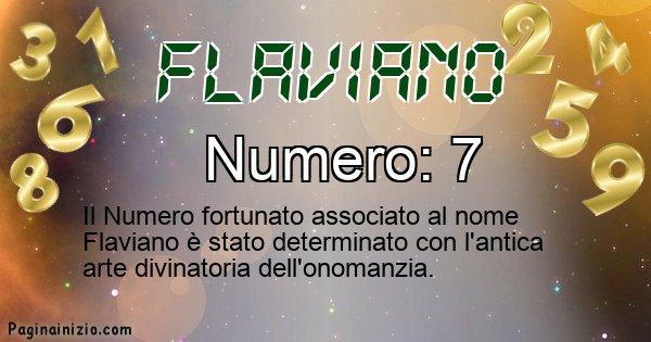Flaviano - Numero fortunato per Flaviano