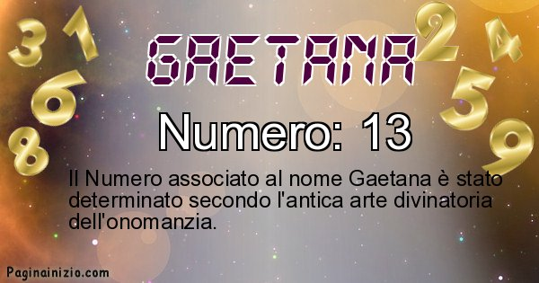 Gaetana - Numero fortunato per Gaetana