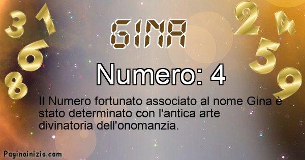 Gina - Numero fortunato per Gina