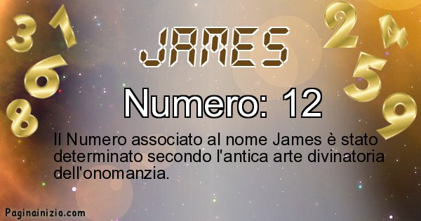 James - Numero fortunato per James