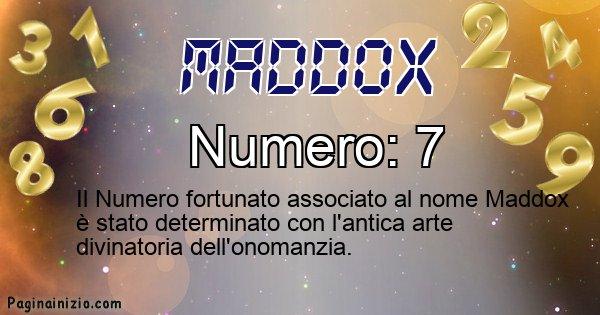 Maddox - Numero fortunato per Maddox