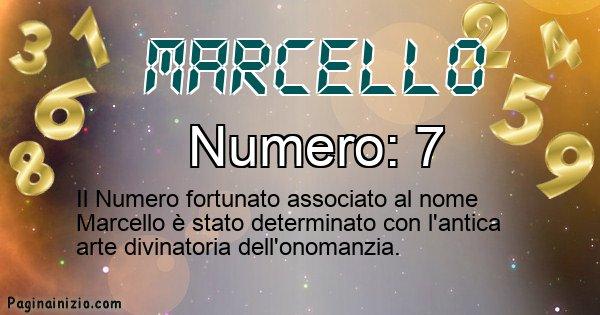Marcello - Numero fortunato per Marcello
