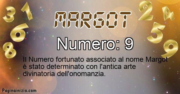 Margot - Numero fortunato per Margot