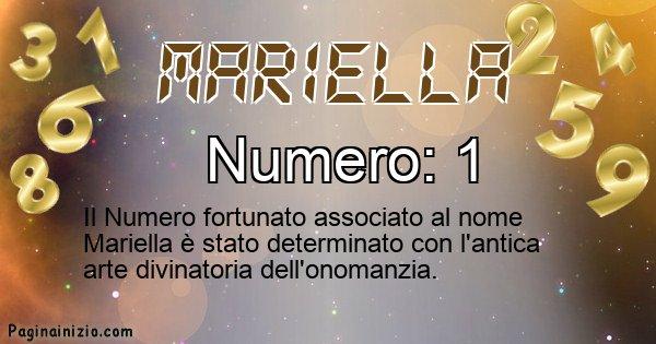 Mariella - Numero fortunato per Mariella