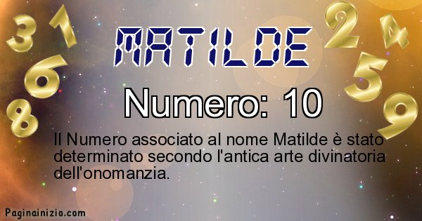 Matilde - Numero fortunato per Matilde