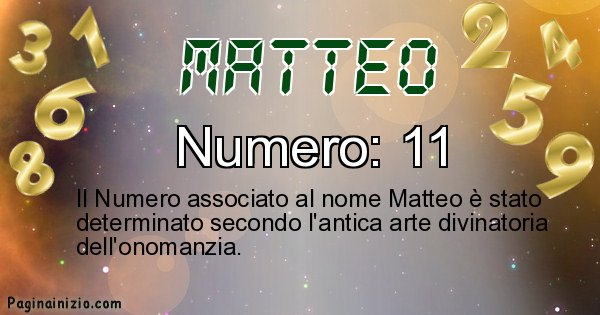 Matteo - Numero fortunato per Matteo