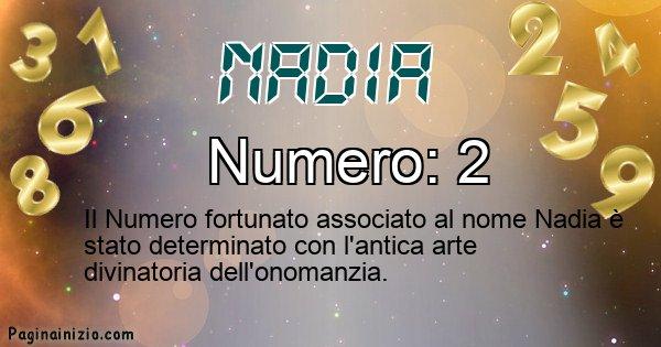 Nadia - Numero fortunato per Nadia