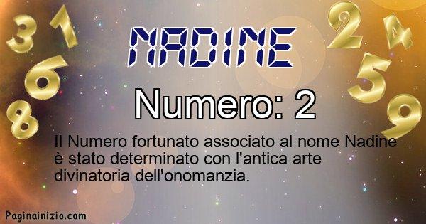 Nadine - Numero fortunato per Nadine