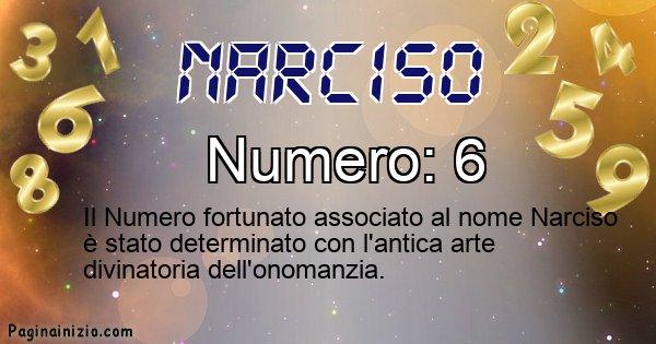 Narciso - Numero fortunato per Narciso