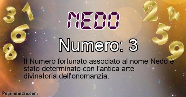 Nedo - Numero fortunato per Nedo