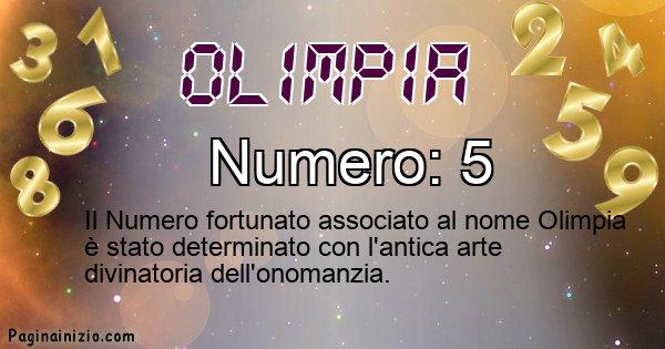 Olimpia - Numero fortunato per Olimpia