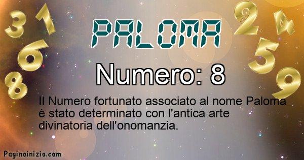 Paloma - Numero fortunato per Paloma
