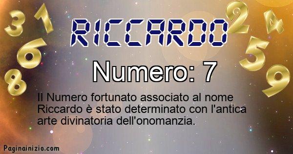 Riccardo - Numero fortunato per Riccardo