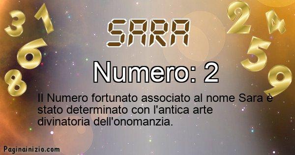 Sara - Numero fortunato per Sara
