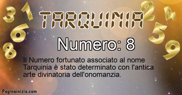 Tarquinia - Numero fortunato per Tarquinia