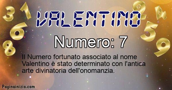 Valentino - Numero fortunato per Valentino
