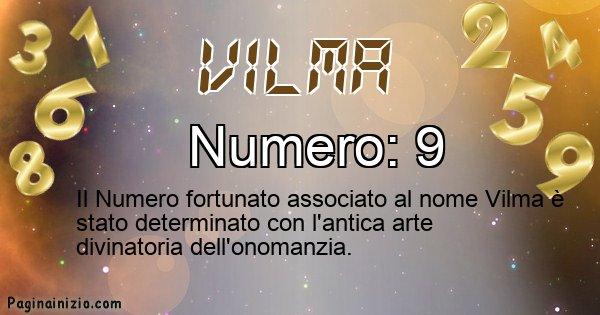 Vilma - Numero fortunato per Vilma