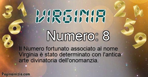 Virginia - Numero fortunato per Virginia